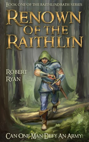 Renown of the Raithlin (The Raithlindrath Series Book 1)