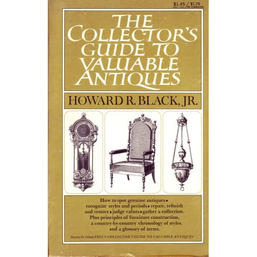 The collector's guide to valuable antiques Howard R Black
