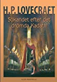 img - for S kandet efter det dr mda Kadath (Swedish Edition) book / textbook / text book