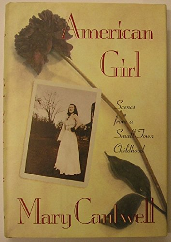 American Girl: Scenes from a Small-Town Childhood