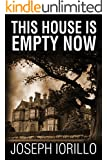 This House Is Empty Now (English Edition)