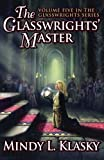 The Glasswrights' Master (The Glasswrights Series)