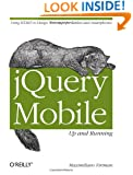 jQuery Mobile: Up and Running