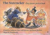 img - for Nutcracker: Easy Piano Picture Book by Catherine Sotrr (1988-02-03) book / textbook / text book