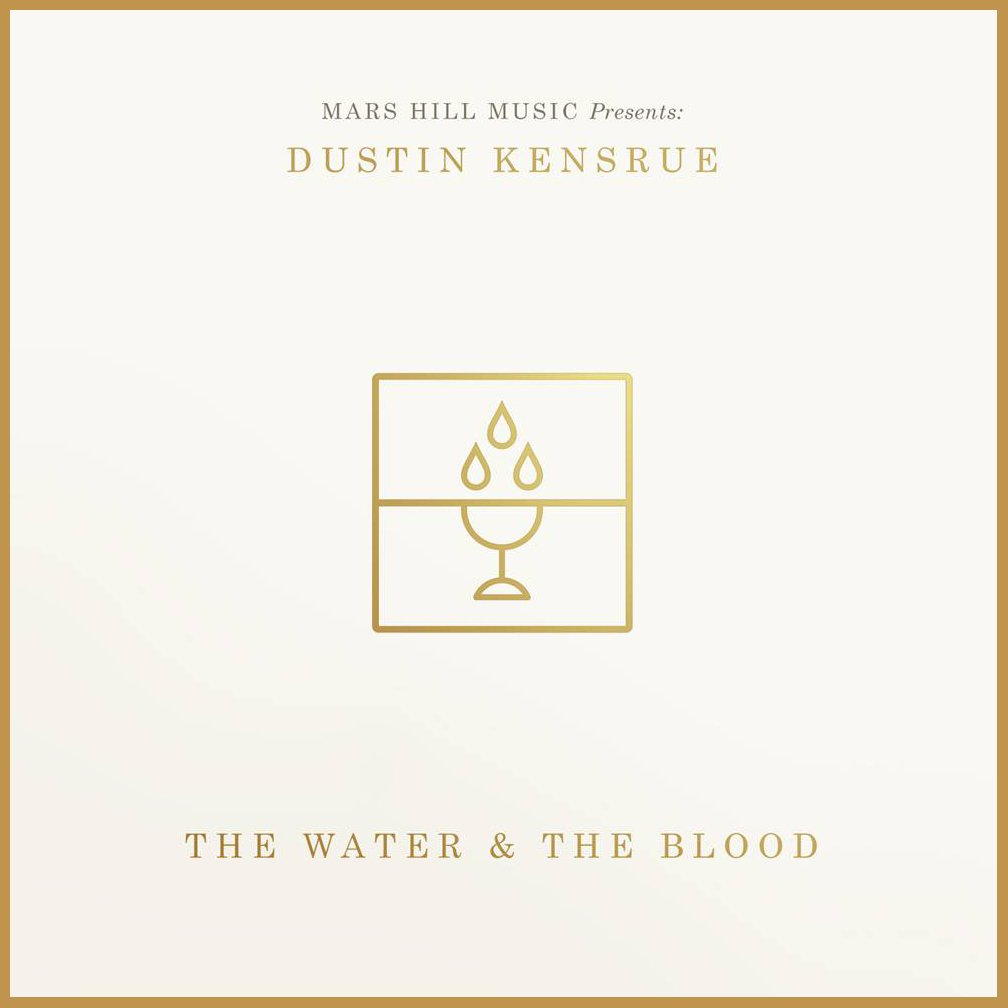 Dustin Kensrue's The Water & the Blood album art