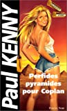 echange, troc Paul Kenny - Perfides pyramides pour Coplan