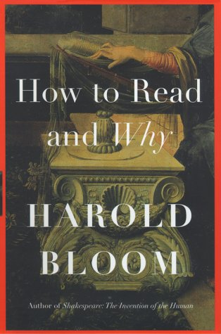 How to Read and Why, HAROLD BLOOM