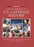 Encyclopedia of U.S. Catholic History