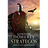 Strategos: Born in the Borderlands (Strategos 1)by Gordon Doherty