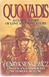 Quo Vadis?: A Classic Story of Love and Adventure (0340591633) by Henryk Sienkiewicz
