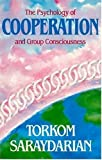 img - for The Psychology of Cooperation and Group Consciousness book / textbook / text book