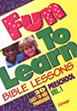img - for By Nancy Paulson Fun-To-Learn Bible Lessons: Preschool [Paperback] book / textbook / text book