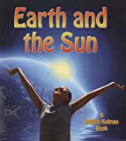 img - for Earth and the Sun (Looking at Earth) book / textbook / text book