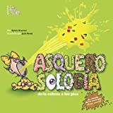 Asquerosologia / Grossology: De La Cabeza a los Pies / From Head to Toe (Spanish Edition)