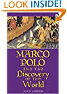 Marco Polo and the Discovery of the World (Yale Nota Bene)