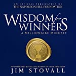Wisdom for Winners: A Millionaire Mindset | Jim Stovall