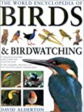 The World Encyclopedia of Birds & Birdwatching (0754810038) by Alderton, David