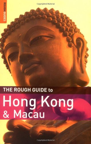 The Rough Guide to Hong Kong & Macau - Edition 6 (Rough Guide Travel Guides)
