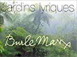 img - for Burle Marx : Jardins lyriques book / textbook / text book