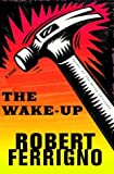 The Wake-Up: A Novel