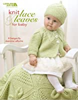 Knit Lace & Leaves for Baby (English Edition)
