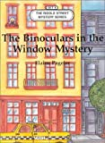 img - for The binoculars in the window mystery (Riddle street mystery series) book / textbook / text book