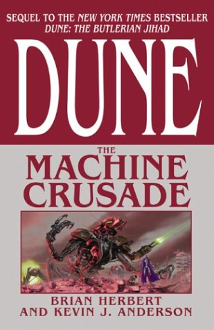 Image for The Machine Crusade (Legends of Dune, Book 2)