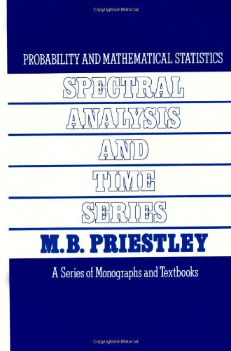 Spectral Analysis and Time Series, Two-Volume Set: Volumes I and II (Probability and Mathematical Statistics)