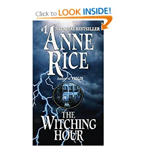 Amazon.com: The Witching Hour (Lives of the Mayfair Witches ...