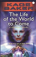 The Life of the World to Come (Company)