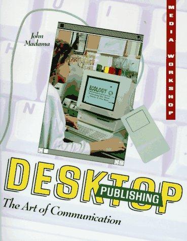An Intro to Desktop Publishing