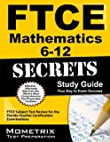 FTCE Mathematics 6-12 Secrets