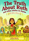 img - for The Truth about Ruth and Other Stories book / textbook / text book