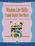 img - for Wisdom Life Skills: Family Nights Tool Chest book / textbook / text book