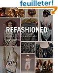 ReFashioned: Cutting-Edge Clothing fr...