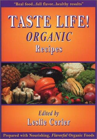 Taste Life Organic Recipes
