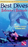 Best Dives of the Bahamas, Bermuda & the Florida Keys