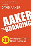 img - for Aaker on Branding: 20 Principles That Drive Success book / textbook / text book