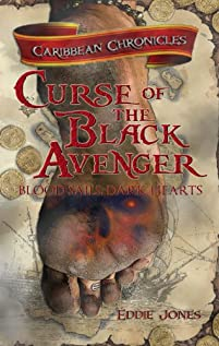 Curse Of The Black Avenger - A Pirate Novel by Eddie Jones ebook deal