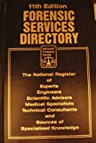 Forensic Services Directory: The National Register of Experts Engineers Scientific Advisers Medical Specialists Technical Consultants and Sources of (1880694034) by Not Available