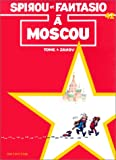 Spirou et Fantasio 42 :  Moscou