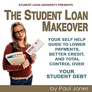 The Student Loan Makeover Audiobook