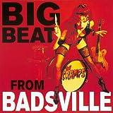 Big Beat from Badsville : Vinyle Couleur Lin
