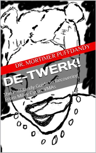 De-Twerk! The Puffdandy Guide to Recovering From Miley Cyrus' VMAs