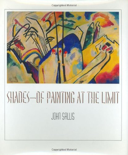 Shades-Of Painting at the Limit (Studies in Continental Thought)