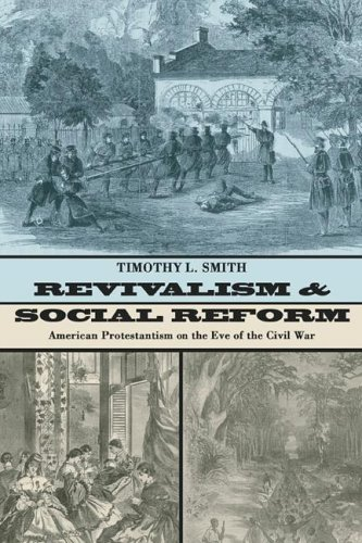 Revivalism and Social Reform: