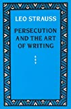Persecution and the Art of Writing (0226777111) by Strauss, Leo