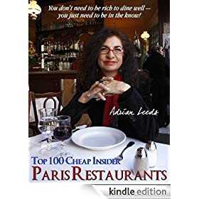 Adrian Leeds Top 100 Cheap Insider Paris Restaurants