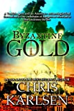 Byzantine Gold (Dangerous Waters Book 2)