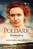 img - for Demelza: A Novel of Cornwall, 1788-1790 (Poldark) book / textbook / text book